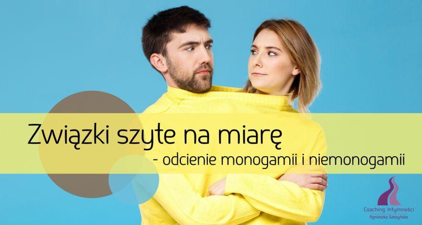 Związki szyte na miarę – odcienie monogamii i niemonogamii